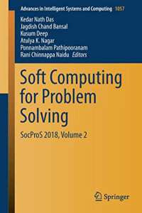 Soft Computing for Problem Solving: SocProS 2018, Volume 2 (Advances in Intelligent Systems and Computing)