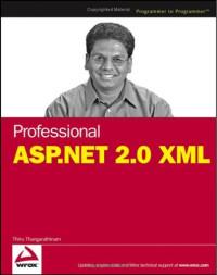 Professional ASP.NET 2.0 XML (Programmer to Programmer)