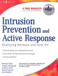 Intrusion Prevention and Active Response : Deploying Network and Host IPS