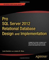 Pro SQL Server 2012 Relational Database Design and Implementation (Professional Apress)