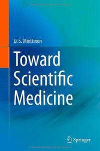 Toward Scientific Medicine