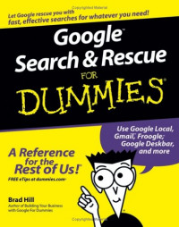 Google Search & Rescue For Dummies (Computer/Tech)