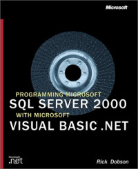 Programming Microsoft SQL Server 2000 with Microsoft Visual Basic .NET