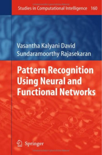 Pattern Recognition Using Neural and Functional Networks (Studies in Computational Intelligence)