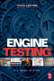 Engine Testing Theory and Practice Third edition