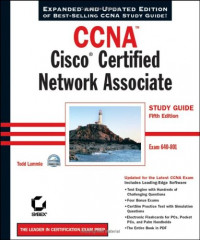 CCNA: Cisco Certified Network Associate Study Guide, 5th Edition (640-801)