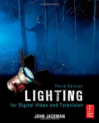 Lighting for Digital Video and Television, Third Edition