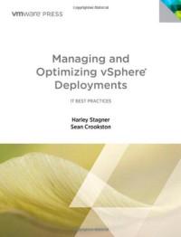 Managing and Optimizing VMware vSphere Deployments