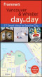 Frommer's Vancouver and Whistler Day by Day (Frommer's Day by Day - Pocket)