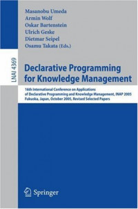 Declarative Programming for Knowledge Management: 16th International Conference on Applications of Declarative Programming and Knowledge Management, INAP