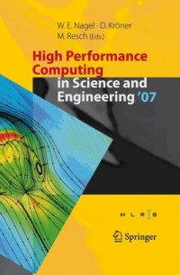 High Performance Computing in Science and Engineering 2007