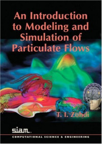 An Introduction to Modeling and Simulation of Particulate Flows (Computational Science and Engineering)