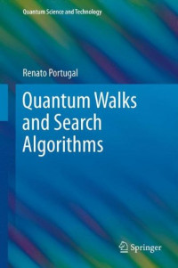 Quantum Walks and Search Algorithms (Quantum Science and Technology)