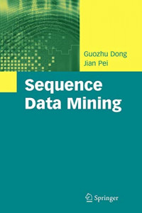 Sequence Data Mining (Advances in Database Systems)