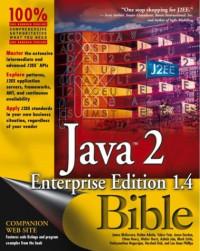 Java 2 Enterprise Edition 1.4 (J2EE 1.4) Bible