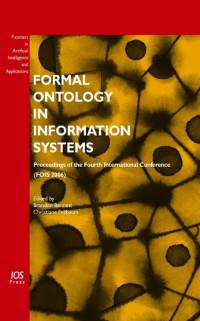 Formal Ontology in Information Systems:  Proceedings of the Fourth International Conference (FOIS 2006), Volume 150