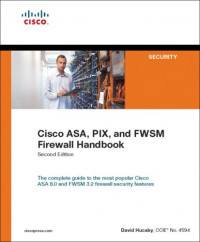 Cisco ASA, PIX, and FWSM Firewall Handbook (2nd Edition) (Networking Technology: Security)