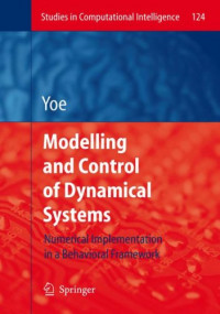 Modelling and Control of Dynamical Systems: Numerical Implementation in a Behavioral Framework (Studies in Computational Intelligence)