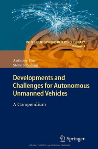 Developments and Challenges for Autonomous Unmanned Vehicles: A Compendium
