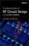 Fundamentals of RF Circuit Design: with Low Noise Oscillators