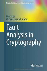 Fault Analysis in Cryptography (Information Security and Cryptography)