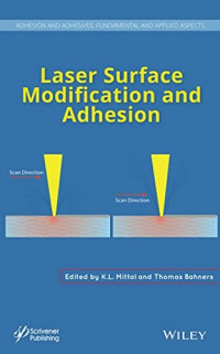 Laser Surface Modification and Adhesion (Adhesion and Adhesives: Fundamental and Applied Aspects)