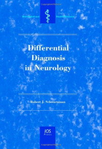 Differential Diagnosis in Neurology (Biomedical and Health Research, Vol. 67)