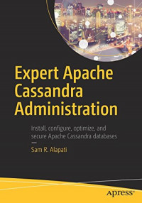 Expert Apache Cassandra Administration