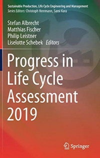 Progress in Life Cycle Assessment 2019 (Sustainable Production, Life Cycle Engineering and Management)