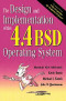 The Design and Implementation of the 4.4 BSD Operating System (Unix and Open Systems Series.)