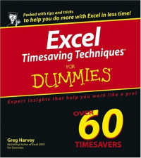 Excel Timesaving Techniques For Dummies (Computer/Tech)