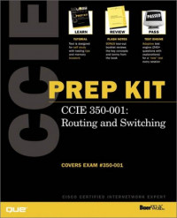CCIE Prep Kit 350-001 Routing and Switching (Exam Guide)
