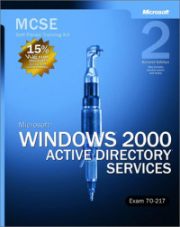 MCSE Self-Paced Training Kit (Exam 70-217): Microsoft  Windows  2000 Active Directory  Services, Second Edition