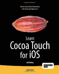 Learn Cocoa Touch for iOS (Learn Apress)