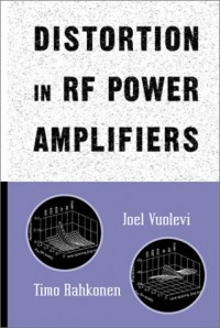 Distortion in RF Power Amplifiers (Artech House Microwave Library)
