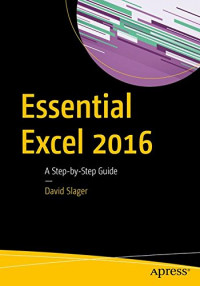 Essential Excel 2016: A Step-by-Step Guide