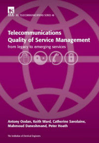 Telecommunications Quality of Service Management: From Legacy to Emerging Services