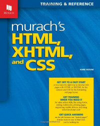 Murach's HTML, XHTML, and CSS (Web Programming)