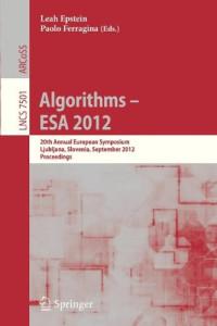 Algorithms -- ESA 2012: 20th Annual European Symposium, Ljubljana, Slovenia, September 10-12, 2012. Proceedings