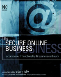 The Secure Online Business: E-Commerce, It Functionality & Business Continuity