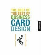 The Best of the Best of Business Card Design (Graphic Design)