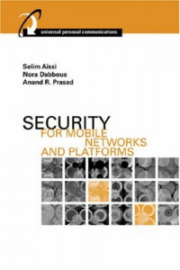 Security for Mobile Networks and Platforms (Artech House Universal Personal Communications)