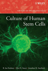 Culture of Human Stem Cells (Culture of Specialized Cells)
