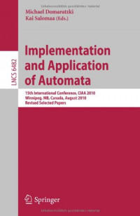 Implementation and Application of Automata: 15th International Conference, CIAA 2010