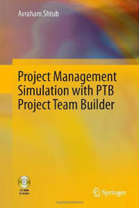 Project Management Simulation with PTB Project Team Builder