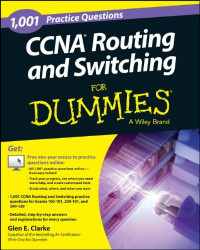 1,001 CCNA Routing and Switching Practice Questions For Dummies (+ Free Online Practice) (For Dummies Series)