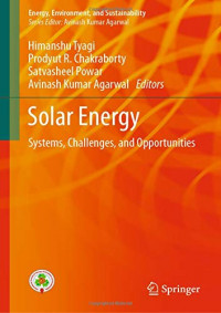 Solar Energy: Systems, Challenges, and Opportunities (Energy, Environment, and Sustainability)