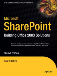 Microsoft SharePoint: Building Office 2003 Solutions, Second Edition