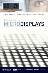 Introduction to Microdisplays (Wiley Series in Display Technology)