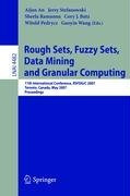 Rough Sets, Fuzzy Sets, Data Mining and Granular Computing: 11th International Conference, RSFDGrC 2007, Toronto, Canada, May 14-16, 2007